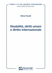 Disabilita' Diritti Umani e Diritto Internazionale di Favalli