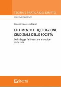 Fallimento e Liquidazione Giudiziale delle Società di Marzo