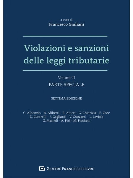 Violazioni e Sanzioni Leggi Tributarie Vol.2 di Giuliani