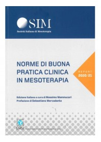 Norme di Buona Pratica Clinica in Mesoterapia di Mammucari, Mercadante