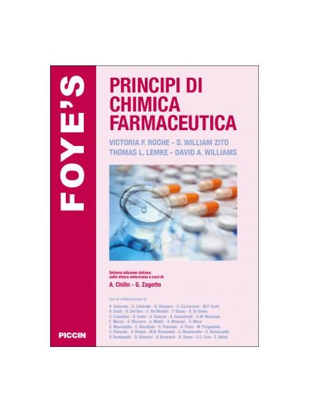 Foye'S Principi di Chimica Farmaceutica di Foye, Lemke, Williams, Roche, Zito