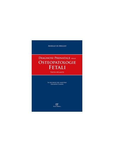 Diagnosi Prenatale delle Osteopatologie Fetali di Di Meglio