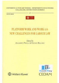 platform work and work 4.0: new challenges for labour law