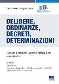 delibere, ordinanze, decreti, determinazioni.