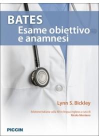 Bates Esame obiettivo e Anamnesi di Bickley
