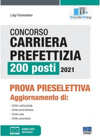 concorso carriera prefettizia 200 posti 2021. prova preselettiva. con espansione online