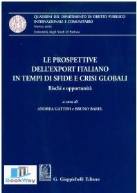 prospettive dell'export italiano in tempi di sfide e crisi globali (le)