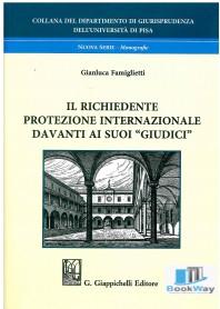 richiedente protezione internazionale davanti ai suoi giudici (il)