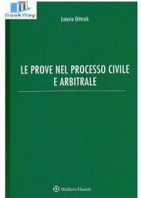 prove nel processo civile e arbitrale