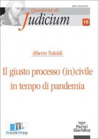 giusto processo (in)civile in tempo di pandemia