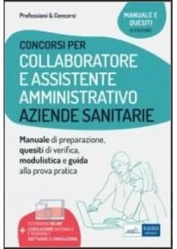 Concorsi di Collaboratore e Assistente Amministrativo nelle Aziende Sanitarie Manuale