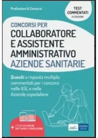 Concorsi di Collaboratore e Assistente Amministrativo nelle Aziende Sanitarie Test