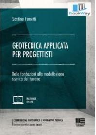 geotecnica applicata  per progettisti: dalle fondazioni alla modellazione