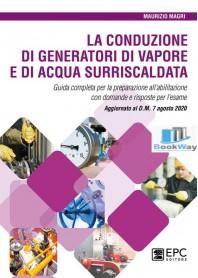 conduzione di generatori di vapore e di acqua surriscaldata (la)