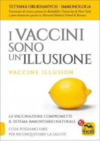 I Vaccini sono un'Illusione di Obukhanych
