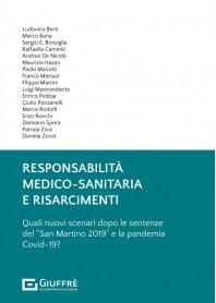 Responsabilità Medico-Sanitaria e Risarcimenti di Bona, Berti, Bonziglia, Camini, De Nicolò, Hazan