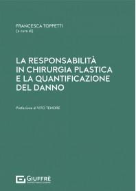 Responsabilità in Chirurgia Plastica e Quantificazione del Danno di Toppetti