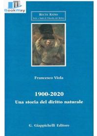 1900 - 2020.  una storia del diritto naturale
