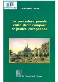 procedure pÉnale entre droit comparÈ et justice europÈenne