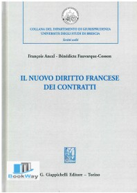 nuovo diritto francese dei contratti (il)