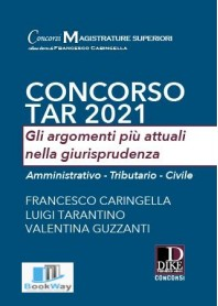 concorso tar 2021. gli argomenti piÙ attuali nella giurisprudenza