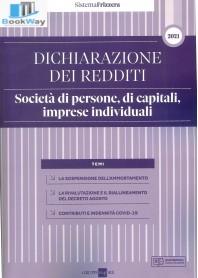 dichiarazione dei redditi 2021. societÀ di persone, di capitali, imprese individuali