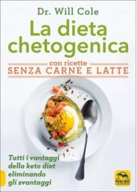 La Dieta Chetogenica con Ricette senza Carne e Latte di Cole