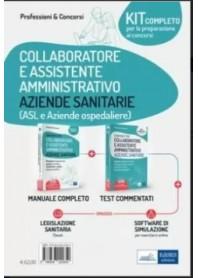 Concorsi di Collaboratore e Assistente Amministrativo nelle Aziende Sanitarie Kit