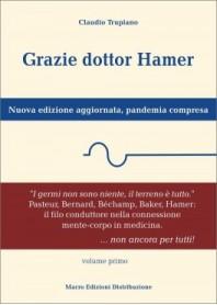 Grazie Dottor Hamer Vol. 1 di Trupiano