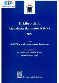 libro della giustizia amministrativa 2021 (il)