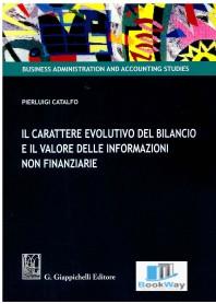 carattere evolutivo del bilancio e il valore delle informazioni non finanziarie (il)