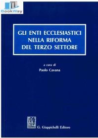 gli enti ecclesiastici nella riforma del terzo settore