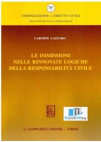 immissioni nelle rinnovate logiche della responsabilitÀ civile (le)