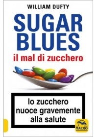 Sugar Blues Il Mal di Zucchero di Dufty
