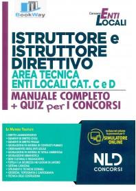 istruttore e istruttore direttivo area tecnica enti locali cat c e d. manuale + quiz