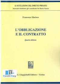 obbligazione e il contratto (l')