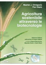 Agricoltura Sostenibile Attraverso le Biotecnologie di Chrispeels, Gepts