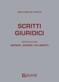 Scritti Giuridici Vol.1 di Rivolta