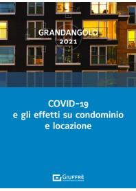 Covid-19 e gli Effetti su Condominio e Locazione di Grandangolo