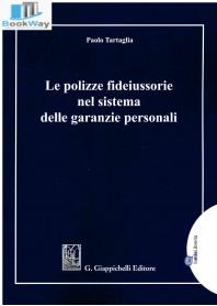 polizze fideiussorie nel sistema  delle garanzie personali