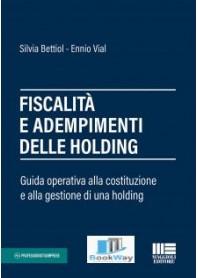 fiscalitÀ e adempimenti delle holding