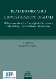 reati informatici e investigazioni digitali