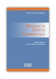 MANUALE DI DIRITTO COMMERCIALE di Campobasso
