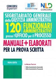 120 funzionari amministrativi segretariato generale della giustizia amministrativa.