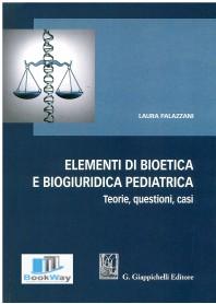 elementi di bioetica e biogiuridica pediatrica