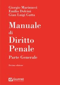 Manuale di Diritto Penale Parte Generale di Dolcini, Gatta, Marinucci