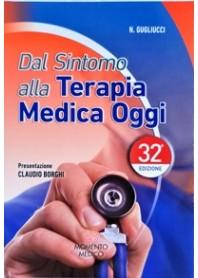 Dal Sintomo alla Terapia Medica Oggi di Gugliucci, Borghi