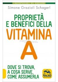 Proprietà e Benefici della Vitamina A di Grazioli Schagerl