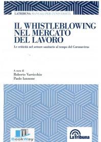 whistleblowing nel mercato del lavoro (il)