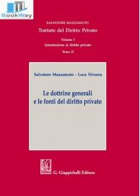 dottrine generali e le fonti del diritto privato